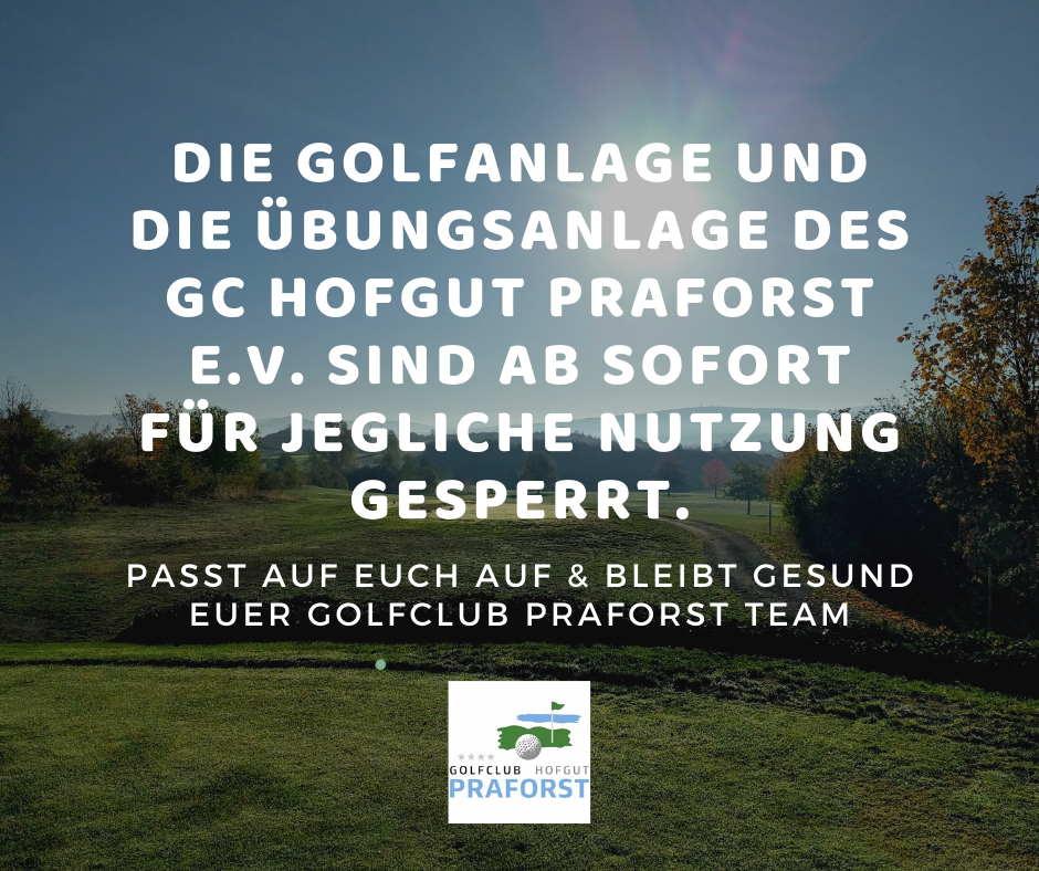 Corona Meldung Golfclub Praforst Golfanlage vorerst geschlossen