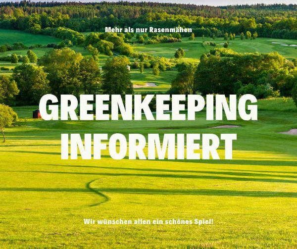 Golfclub Praforst Greenkeeping informiert
